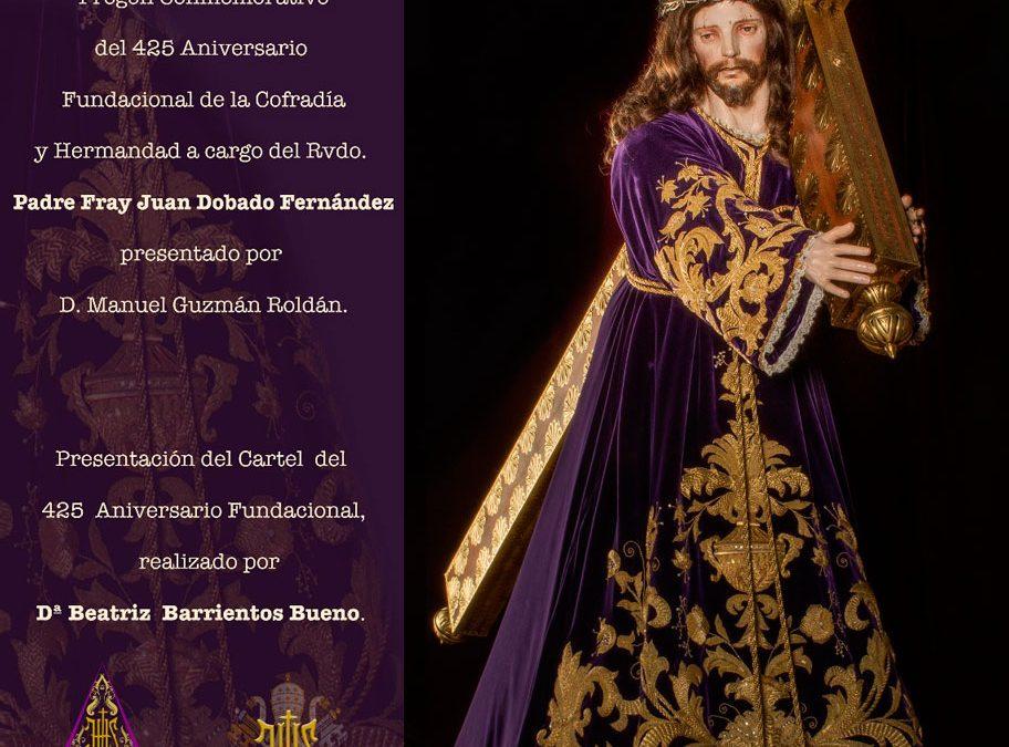 Pregón y Presentación del Cartel conmemorativo del 425 Aniversario