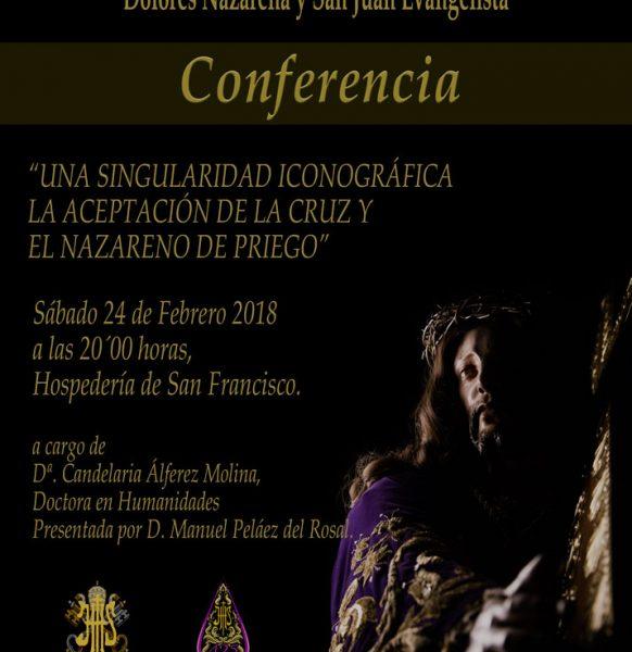 """Conferencia """"Una singularidad Iconográfica, la aceptación de la Cruz y el Nazareno de Priego""""."""